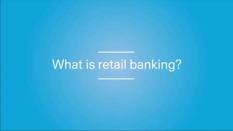 What is Retail Banking?