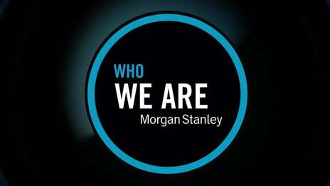Who We Are at Morgan Stanley