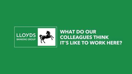 What its like to work at Lloyds Banking Group