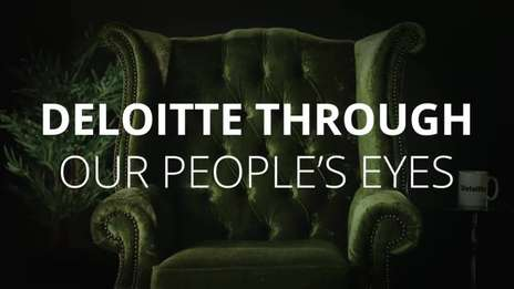 Experience Deloitte through our people's eyes