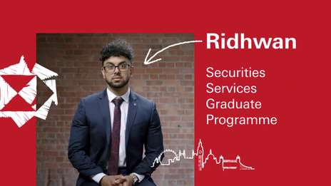 Ridhwan - Securities Services Graduate Programme