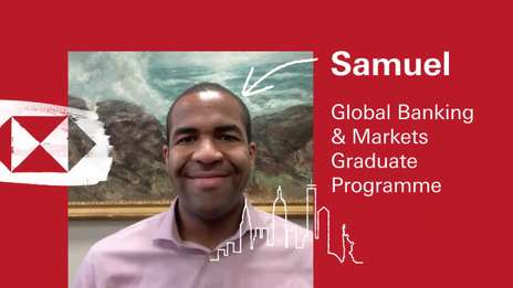 Samuel - Global Banking & Markets Graduate Programme