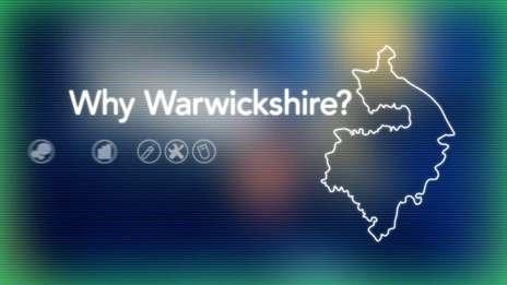 Why Warwickshire?