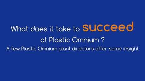 Succeed at Plastic Omnium